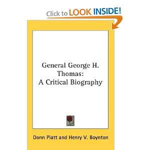 General George H. Thomas A Critical Biography