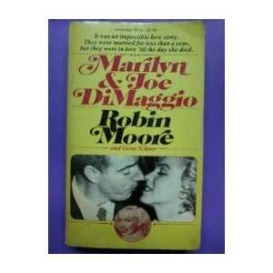 Marilyn & Joe DiMaggio Robin Moore Books