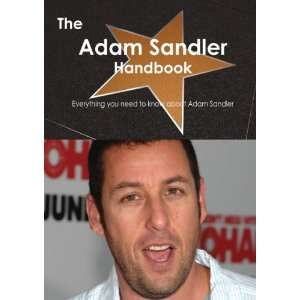 The Adam Sandler Handbook   Everything you need to know