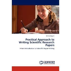 Approach to Writing Scientific Research Papers: A Basic Introduction