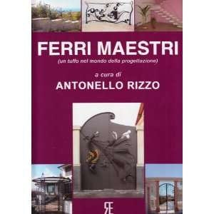 Gates and More (Ferri Maestri): Wrought Iron Gate Design