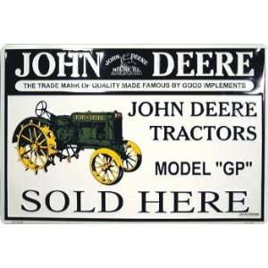 John Deere Model GP Sold Here Parking Sign