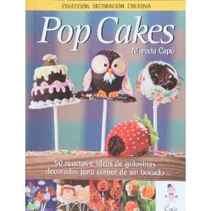 Pop Cakes (in Spanish) (Spanish Edition) (9789872729707