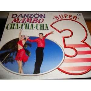 Danzon, Mambo & Cha cha cha   3 Super Music
