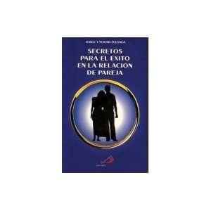 Secretos para el éxito en la relación de pareja Jorge y