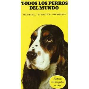 Todos los perros del mundo/ All dogs in the world (Spanish