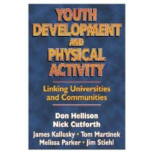 Youth Development & Physical Activity: Linking Univ