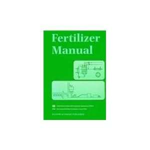 Fertilizer Manual (9780792350323) UN Industrial