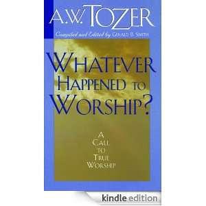 WORSHIP TOZER TO WHATEVER HAPPENED AW PDF