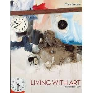 Living with Art W/Access Code [Paperback] (9780077403065