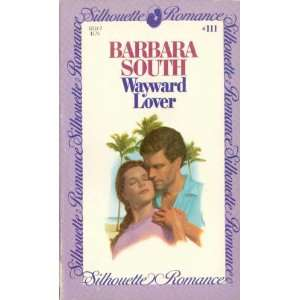Wayward Lover (9780671571115) Barbara South Books