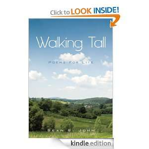 Walking TallPoems For Life Sean S. John  Kindle Store