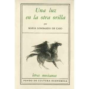 Una luz en la otra orilla (Literatura) (Spanish Edition