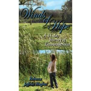 Winds of Hope: A 31 Day Journey of Encouragement