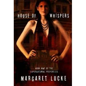 House of Whispers Book One Of The Supernatural Properties