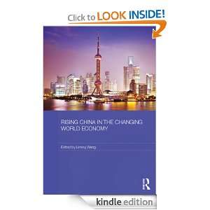 Rising China in the Changing World Economy (Routledge Studies on the