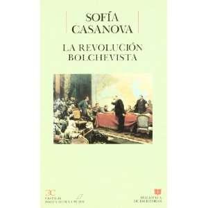 La revolucion bolchevista: Diario de un testigo (Biblioteca de