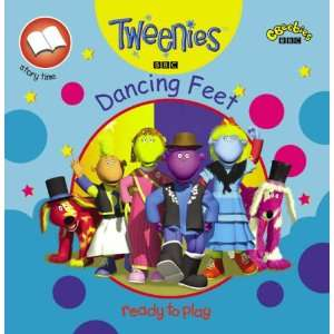 Dancing Feet (Tweenies) (9780563491941): BBC Books: Books