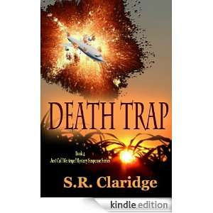 Death Trap (Just Call Me Angel Mystery Suspense Series): S.R. Claridge