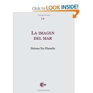 La Imagen Del Mar (Spanish Edition) (9788496740921) Books