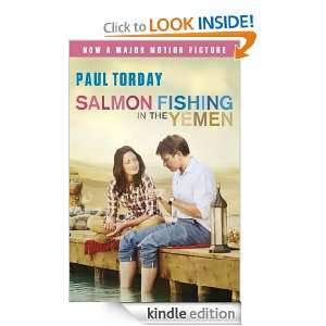 Salmon Fishing In The Yemen: Paul Torday:  Kindle Store