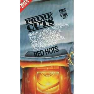 Prime Cuts Red Hots [VHS]
