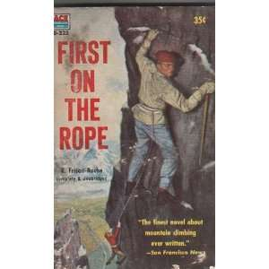 First on the Rope: R. Frison Roche: Books
