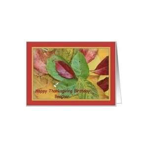 Happy Thanksgiving birthday card fall foliage brother Card
