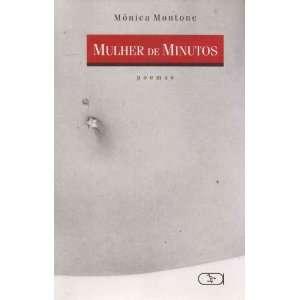 Mulher De Minutos (9788589126311): Na: Books