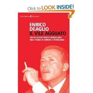 Una storia di orrore e menzogna (9788807172373): Enrico Deaglio: Books