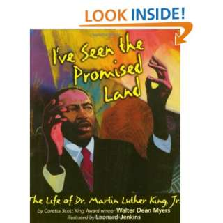 ve Seen the Promised Land: The Life of Dr. Martin Luther King, Jr