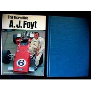 The incredible A. J. Foyt, (9780668021951) Lyle Kenyon Engel Books