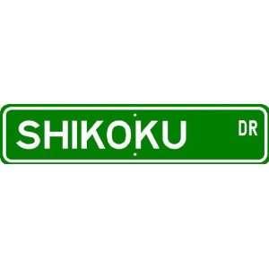 Shikoku STREET SIGN ~ High Quality Aluminum ~ Dog Lover