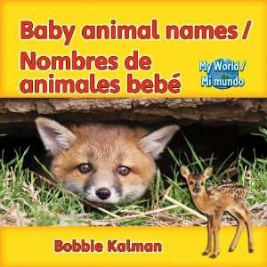 Baby Animal Names/Nombres de Animales Bebe (My World/Mi