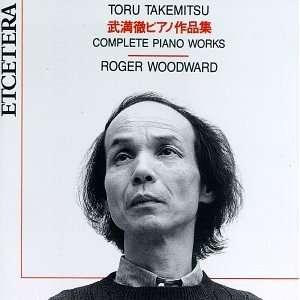 Toru Takemitsu (Composer), Roger Woodward (Piano), Toru Takemitsu