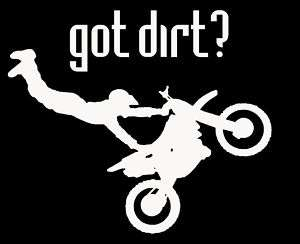 Got Dirt T Shirt Motocross X Racing Bike Sand Cool